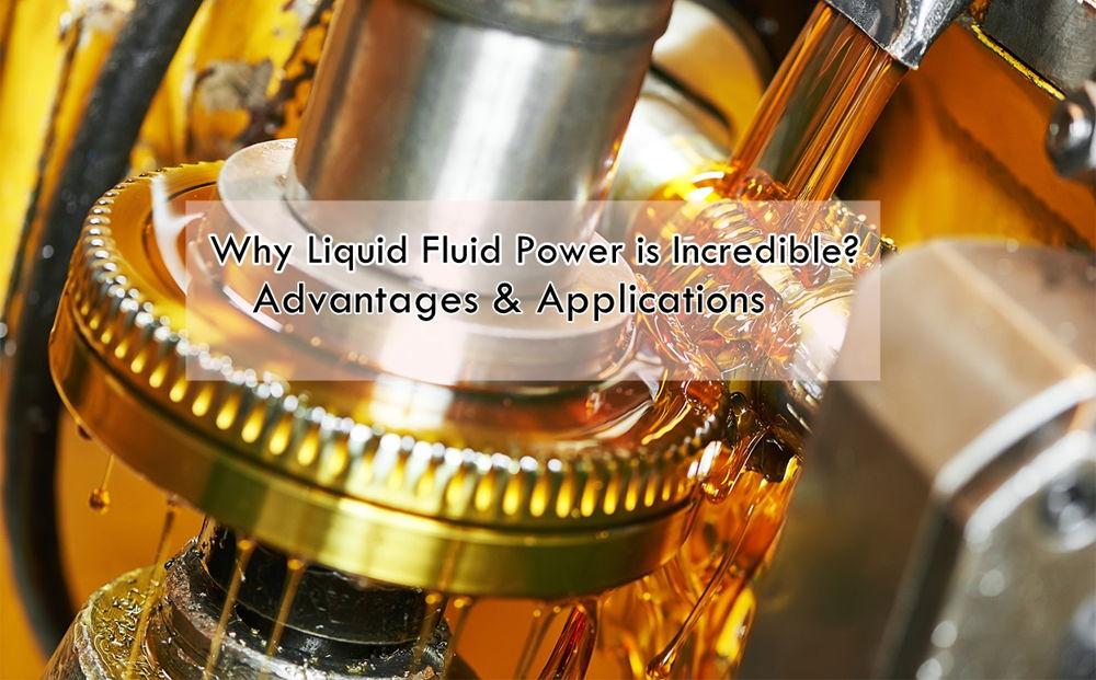 Liquid Fluid Power
