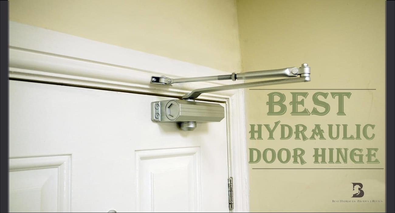 BEST HYDRAULIC DOOR HINGE 2
